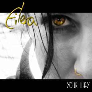 Eilera_Single Your Way
